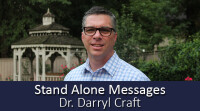 Stand Alone Messages with Dr. Darryl Craft