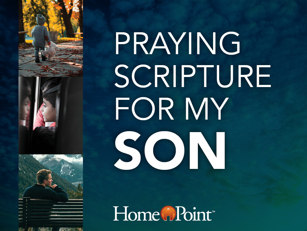 Praying Scripture for my Son