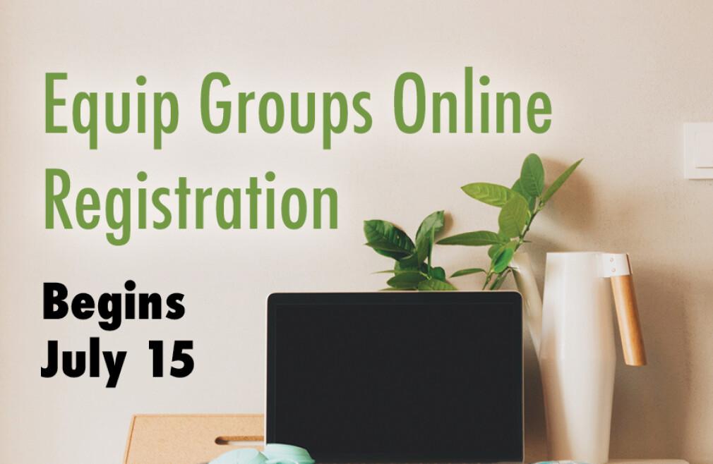 Equip Groups Online Registration