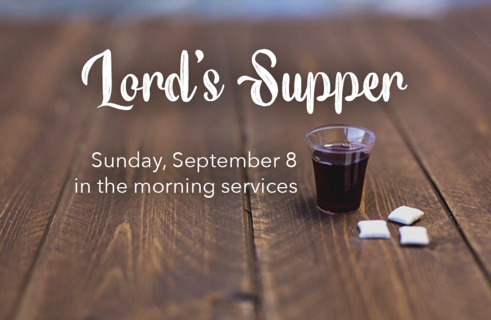 September 8 Lord's Supper