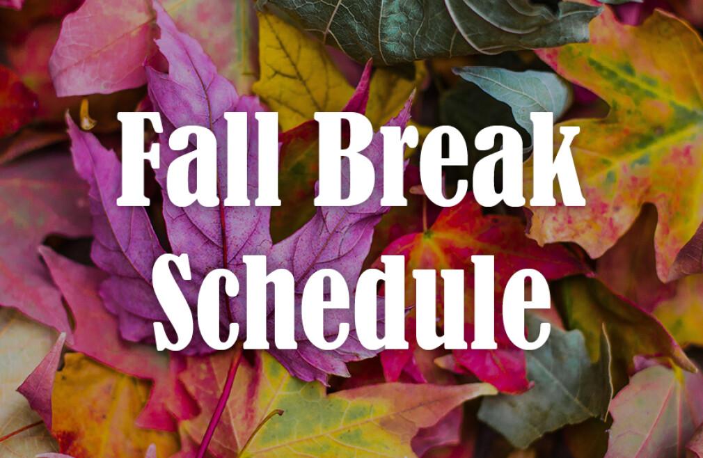 Fall Break 2019