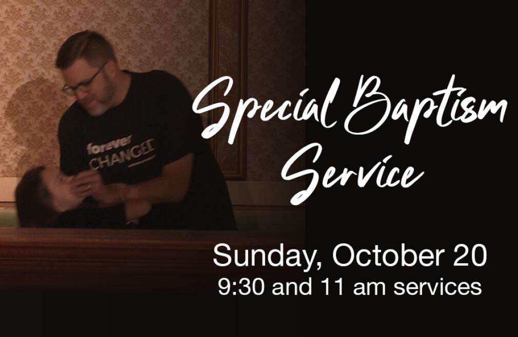 October 20 Baptism Service