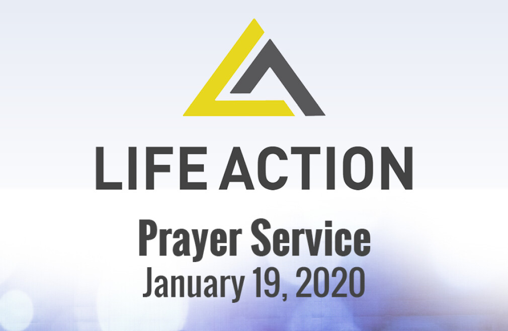 Life Action Prayer Service