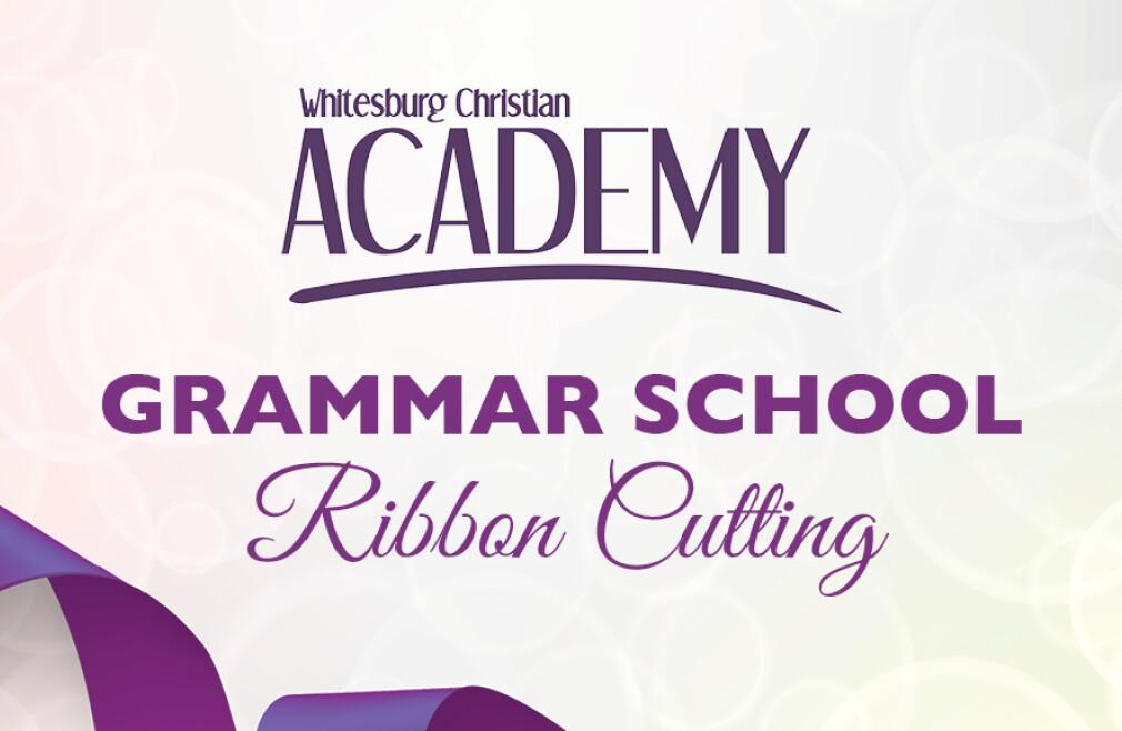 Whitesburg Christian Academy Ribbon Cutting