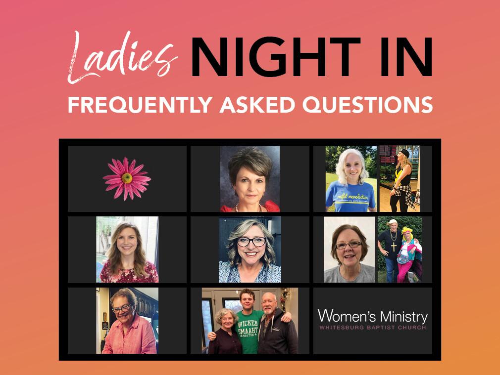 Ladies Night In- FAQ's