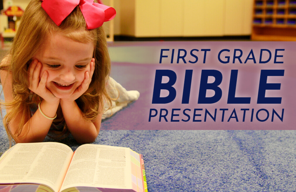 First Grade Bible Presentation