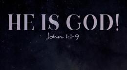 He is God!