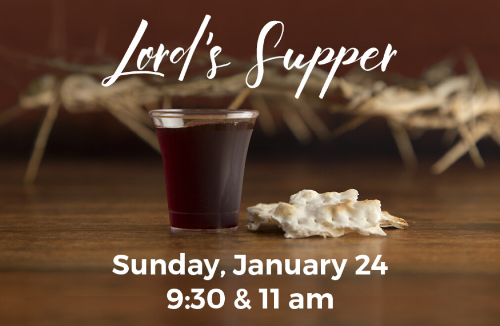 January 24 Lord's Supper