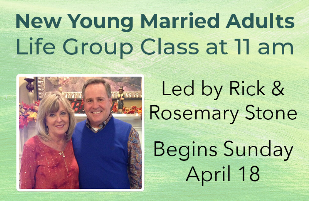 New Young Married Adult Life Group
