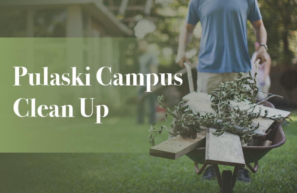 Pulaski Campus Clean Up