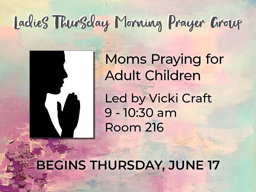 Summer 2021 Thursday Morning Prayer Group