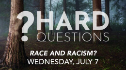 Hard Questions: Race and Racism?
