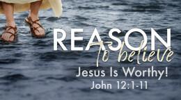 Jesus Is Worthy!