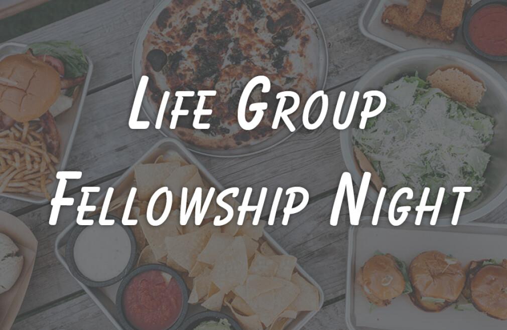 October 22 Life Group Fellowship Night