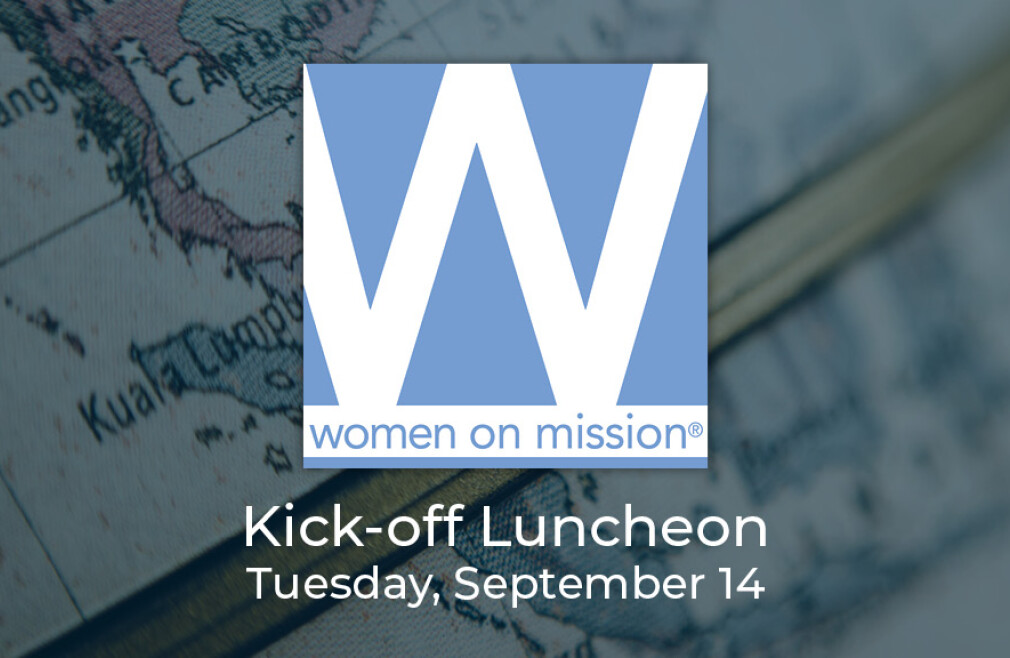 Women on Mission Kick-off Luncheon