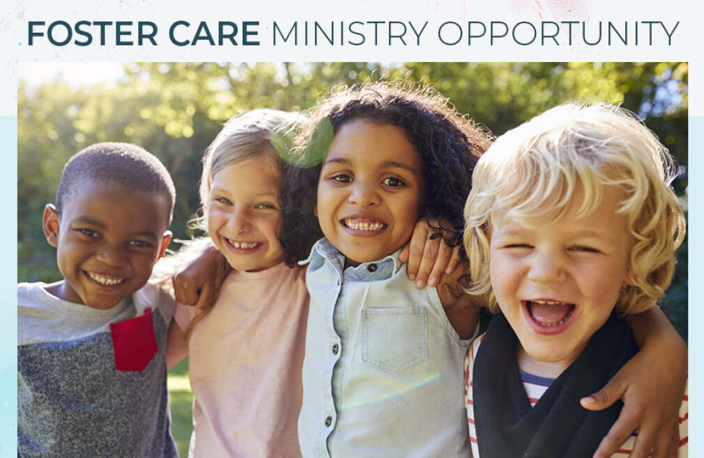 Foster Care Ministry Opportunity